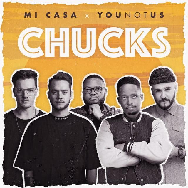 Mi Casa - Chucks (feat. Younotus)