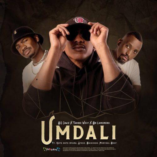 DJ Jawz, Taribo West & Dr. Lamondro Feat. Kopo Kopo Mfana, Steez, Daskidoh & Menthol Deep - Umdali