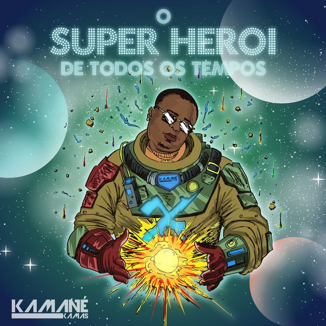 Kamané Kamas - O Super Herói de Todos os Tempos EP
