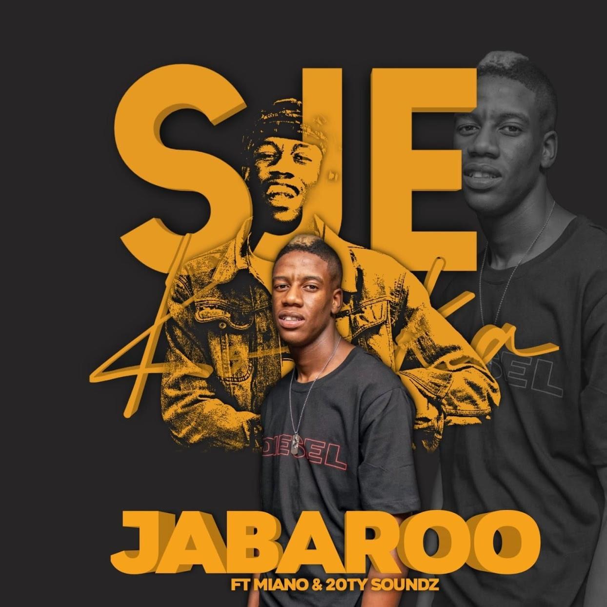 Sje Konka - Jabaroo (feat. Miano & 20ty Soundz)