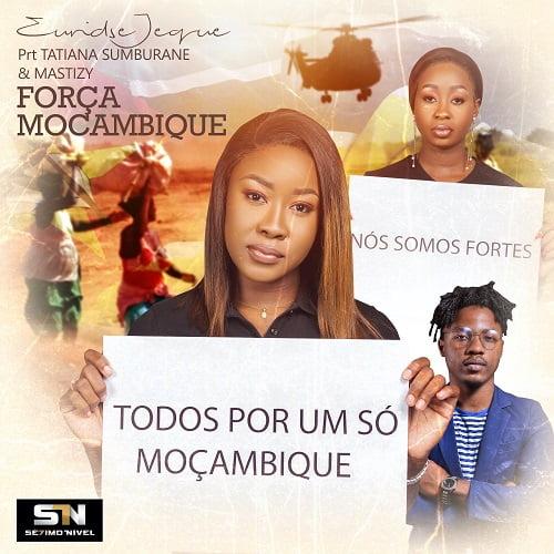 Euridse Jeque - Força Moçambique (feat Tatiana Sumburane & Mastizy)