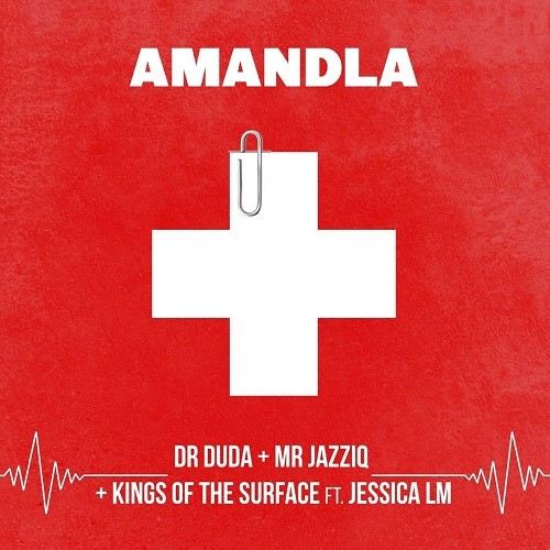 Dr Duda, Mr JazziQ & Kings of the Surface - Amandla (feat. Jessica LM)