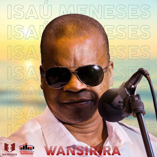 Isaú Meneses - Wansirira