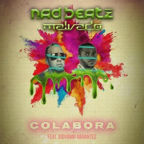 Nad Beatz x Dj Malvado - Colabora (feat. Giovanni Abrantes)