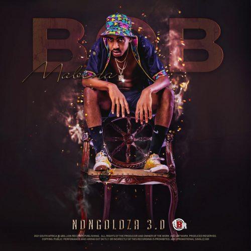 Bob Mabena - Nongoloza 3.0 EP