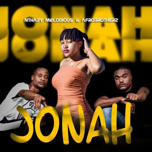 Nthaby Melodious & Afro Brotherz - Jonah