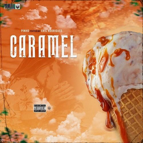 Pinho - Caramel (feat. Eric Rodrigues)