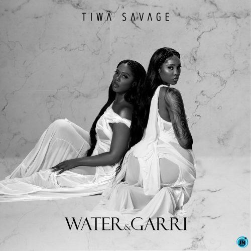 Tiwa Savage - Water & Garri EP
