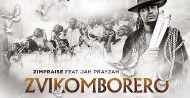 Zimpraise - Zvikomborero (feat. Jah Prayzah)