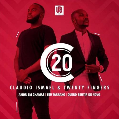 Cláudio Ismael & Twenty Fingers - C20 EP