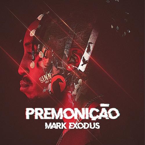 Mark Exodus - Premonição (Álbum)