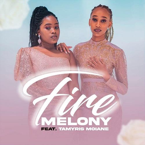 Melony - Fire (feat. Tamyris Moiane)