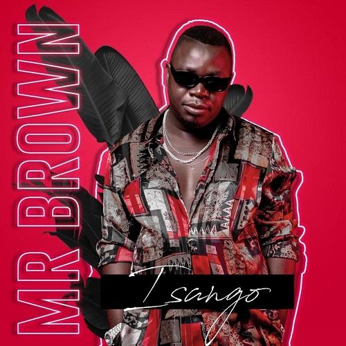 Mr Brown - Isango EP