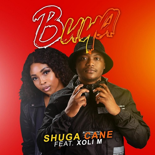 Shuga Cane - Buya (feat. Xoli M)