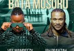 Vee Mampeezy - Bata Musoro (feat. Jah Prayzah)