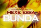 Zoca Zoca - Mexe Essa Bunda (feat. Black Spygo)